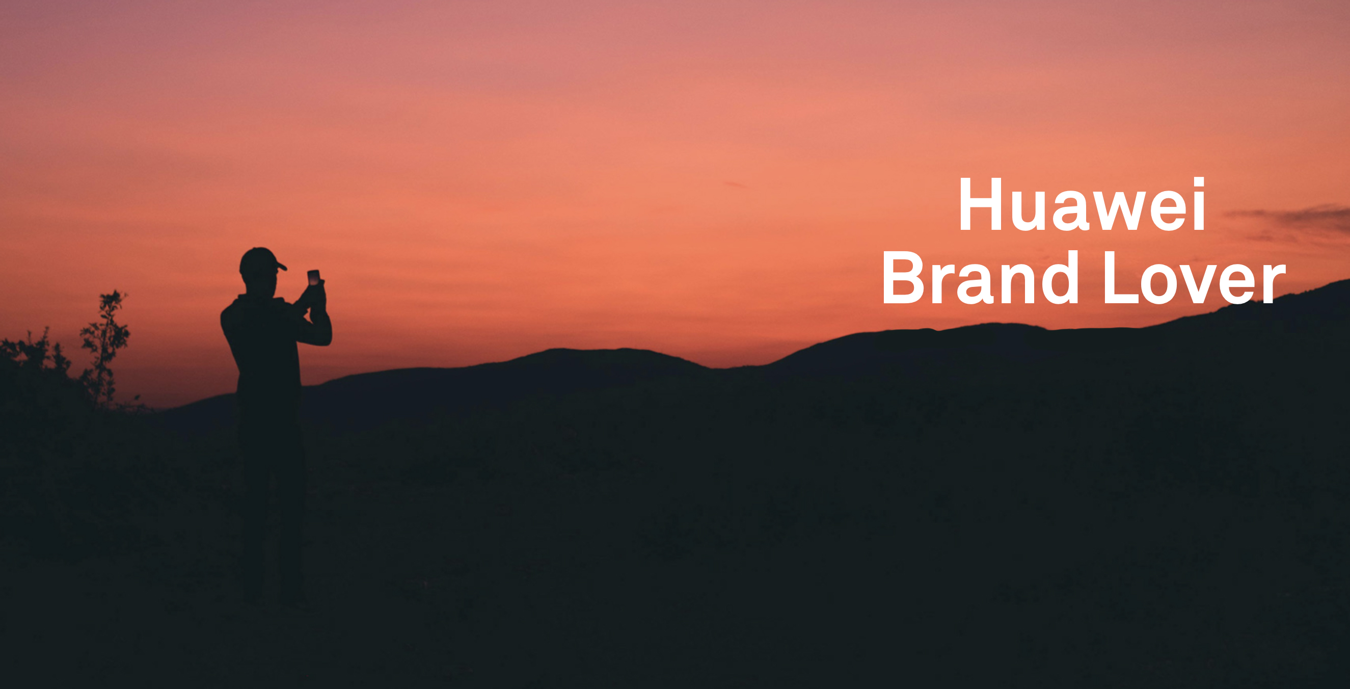 #HuaweiBrandLover